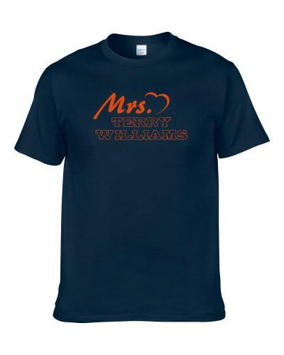 Mrs Terry Williams Chicago Football Player Married Wife Shirt