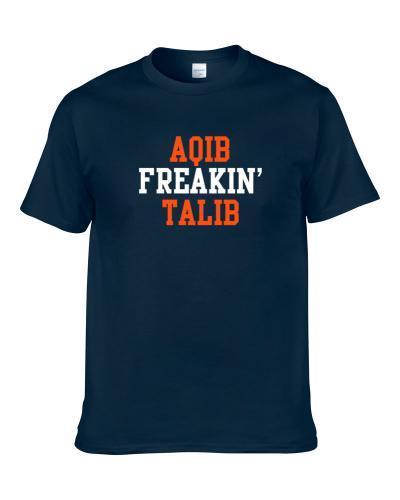 Aqib Freakin' Talib Denver Football Player Cool Fan tshirt for men