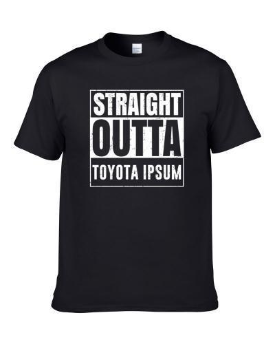 Straight Outta Toyota Ipsum Compton Parody Car Lover Fan T Shirt