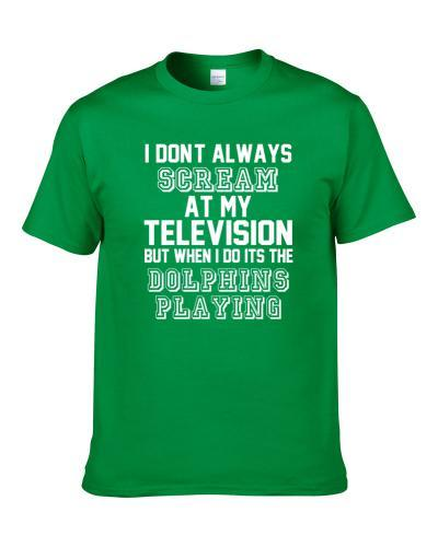 Only Scream At TV When The Miami Football Team Play Funny Sports Team Cool S-3XL Shirt