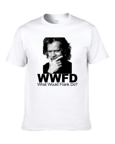 Shameless What Would Frank Do Men T Shirt