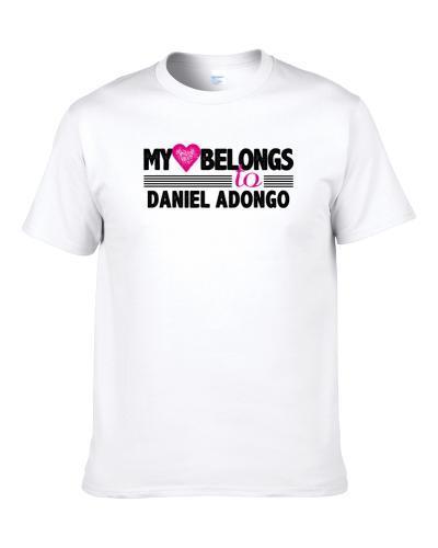 My Heart Belongs To Daniel Adongo Indianapolis Football Player Fan T Shirt