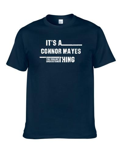 Connor Mayes Wouldn't Understand Minnesota Football Worn Look S-3XL Shirt
