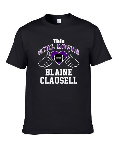 This Girl Loves Blaine Clausell Baltimore Football Player Sports Fan Heart T Shirt