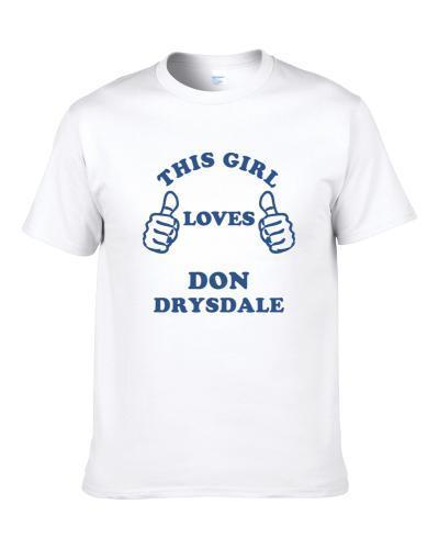 Don Drysdale New York Brooklyn Baseball Sports This Girl Loves Shirt