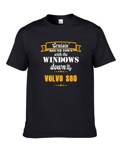 Volvo S60 Cruisin Round Town S-3XL Shirt