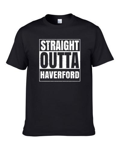 Straight Outta Haverford Pennsylvania City Compton Parody Grunge Men T Shirt