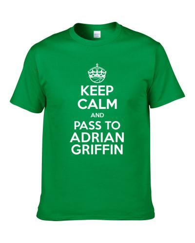 Keep Calm And Pass To Adrian Griffin Milwaukee Basketball Players Cool Sports Fan T-Shirt