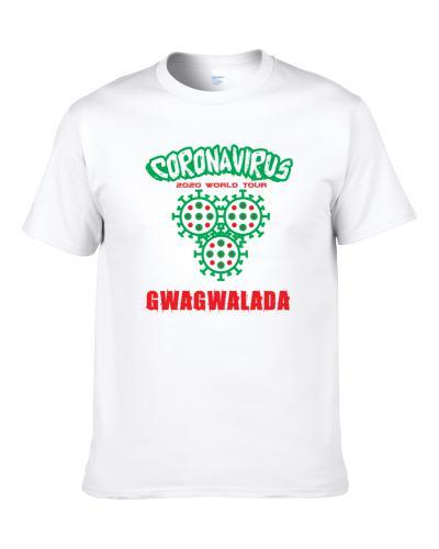 Coronavirus 2020 World Tour Gwagwalada S-3XL Shirt