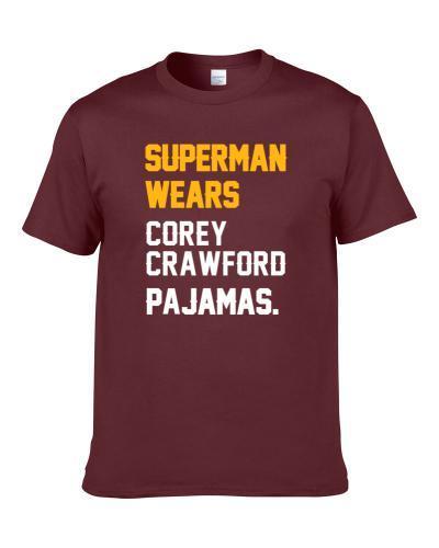 Superman Wears Corey Crawford Pajamas Washington Football Player Men T Shirt