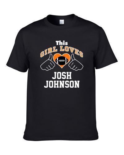 This Girl Loves Josh Johnson Cincinnati Football Player Sports Fan Heart T Shirt