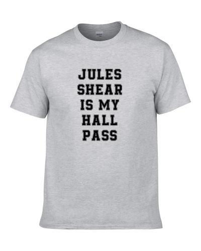 Jules Shear Is My Hall Pass Fan Funny Relationship tshirt for men