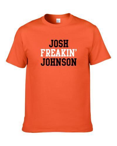 Josh Freakin' Johnson Cincinnati Football Player Cool Fan S-3XL Shirt