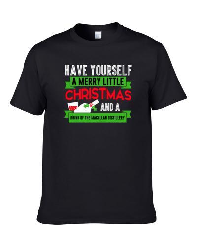 Merry Little Christmas And Drink Of The Macallan Distillery Drink Party Holiday Men T Shirt