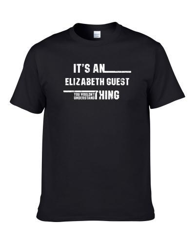 An Elizabeth Guest Thing Wouldn't Understand Funny Worn Look tshirt