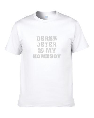 Derek Jeter Is My Homeboy New York Brooklyn Baseball Sports Shirt