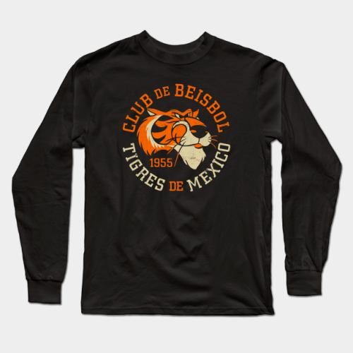Tigres de Mexico / Mexico City Tigers 1955 Club De Beisbol Logo (Distressed) Baseball Long Sleeve T-Shirt (#Z13)