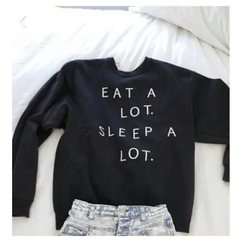 Eat A Lot Sleep A Lot Women Sweatshirts