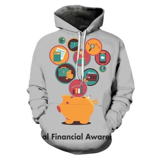 Financial Awareness 3D - Sweatshirt, Hoodie, Pullover