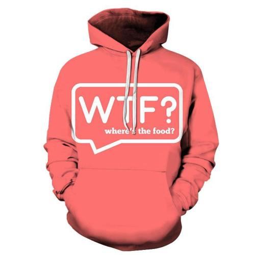 Where'S The Food Funny Quotes 3D - Sweatshirt, Hoodie, Pullover