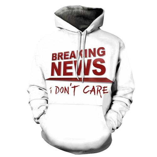 Breaking S I Don'T Care Funny Quotes 3D - Sweatshirt, Hoodie, Pullover