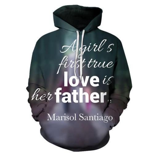 Girl'S First True Love Dad 3D - Sweatshirt, Hoodie, Pullover