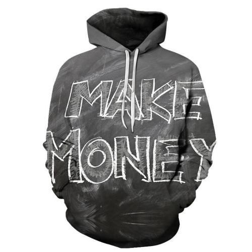 Make Money 3D - Sweatshirt, Hoodie, Pullover
