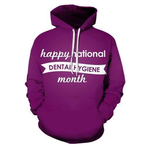 Hygiene Month Dentist 3D Hoodie Sweatshirt Pullover