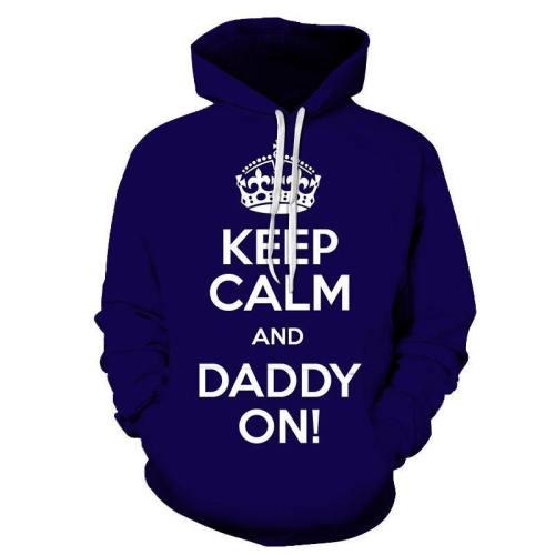 Keep Calm Dad 3D - Sweatshirt, Hoodie, Pullover