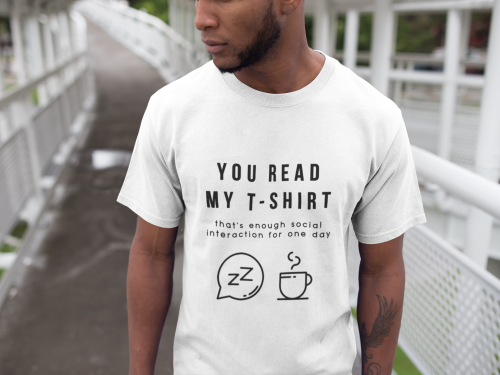 You Read My T-Shirt  Short-Sleeve Unisex T-Shirt (White)