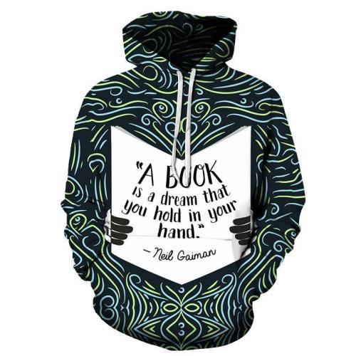 Book Is A Dream 3D - Sweatshirt, Hoodie, Pullover