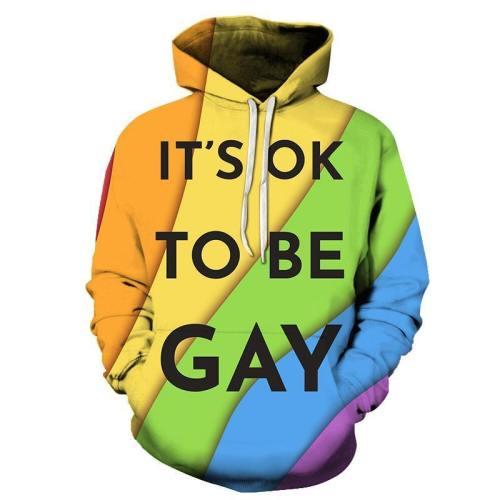 Ok To Be Gay 3D - Sweatshirt, Hoodie, Pullover