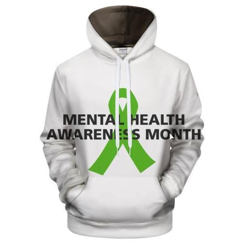 Mental Health Awareness 3D - Sweatshirt, Hoodie, Pullover